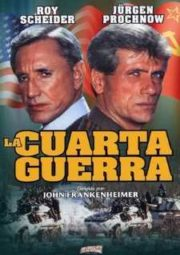 THE FOURTH WAR – A QUARTA GUERRA – 1990