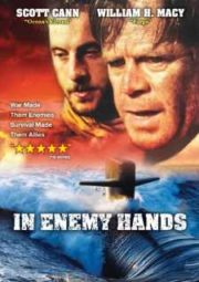 IN ENEMY HANDS – U-BOAT NAS MÃOS DO INIMIGO – 2004