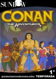 CONAN THE ADVENTURER – CONAN O AVENTUREIRO – 1° TEMPORADA – 1992