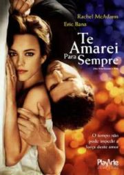 THE TIME TRAVELER'S WIFE – TE AMAREI PRA SEMPRE – 2009