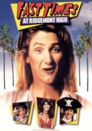 FAST TIMES AT RIDGEMONT HIGH – PICARDIAS ESTUDANTIS – 1982