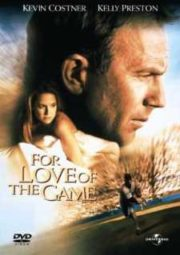 FOR LOVE OF THE GAME – POR AMOR – 1999
