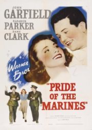 PRIDE OF THE MARINES – UMA LUZ NAS TREVAS – 1945