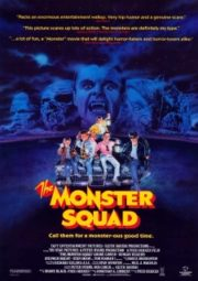 THE MONSTER SQUAD – DEU A LOUCA NOS MONSTROS – 1987