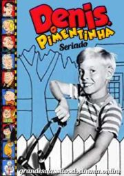 DENNIS THE MENACE – DENIS O PIMENTINHA – 1960 A 1963