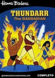 THUNDARR THE BARBARIAN – THUNDARR O BÁRBARO – 1980 A 1981