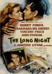 THE LONG NIGHT – NOITE ETERNA – 1947