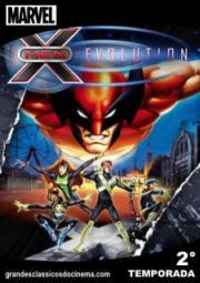 X-MEN EVOLUTION – 2° TEMPORADA – 2001 A 2002