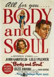 BODY AND SOUL – CORPO E ALMA – 1947