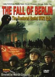 PADENIE BERLINA – THE FALL OF BERLIN – A QUEDA DE BERLIM – 1950