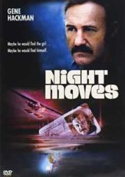 NIGHT MOVES – UM LANCE NO ESCURO – 1975
