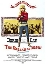 THE BALLAD OF JOSIE – A INDOMÁVEL – 1967