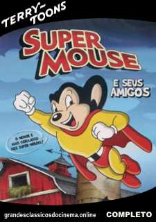 MIGHTY MOUSE - SUPER MOUSE - 1942 A 1961