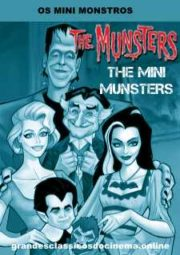 THE MINI-MUNSTERS – OS MINI MONSTROS – 1973