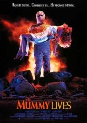 THE MUMMY LIVES – VINGANÇA ETERNA – A MÚMIA VIVE – 1993