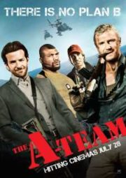 THE A TEAM – ESQUADRÃO CLASSE A – 2010