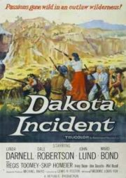 DAKOTA INCIDENT – O CÓDIGO DAS ARMAS – 1956