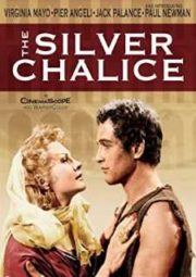 THE SILVER CHALICE – O CÁLICE SAGRADO – 1954