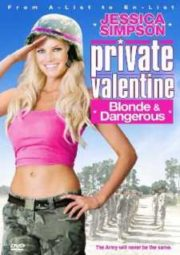 PRIVATE VALENTINE BLONDE AND DANGEROUS – A RECRUTA HOLLYWOOD – 2008