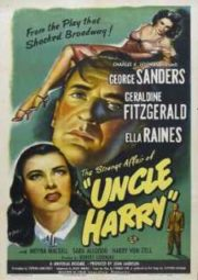 THE STRANGE AFFAIR OF UNCLE HARRY – CAPRICHOS DO DESTINO – 1945