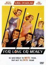 FOR LOVE OR MONEY – POR AMOR OU POR DINHEIRO – 1963